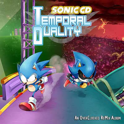 Temporal Duality: A Sonic CD ReMix Album | OC ReMix